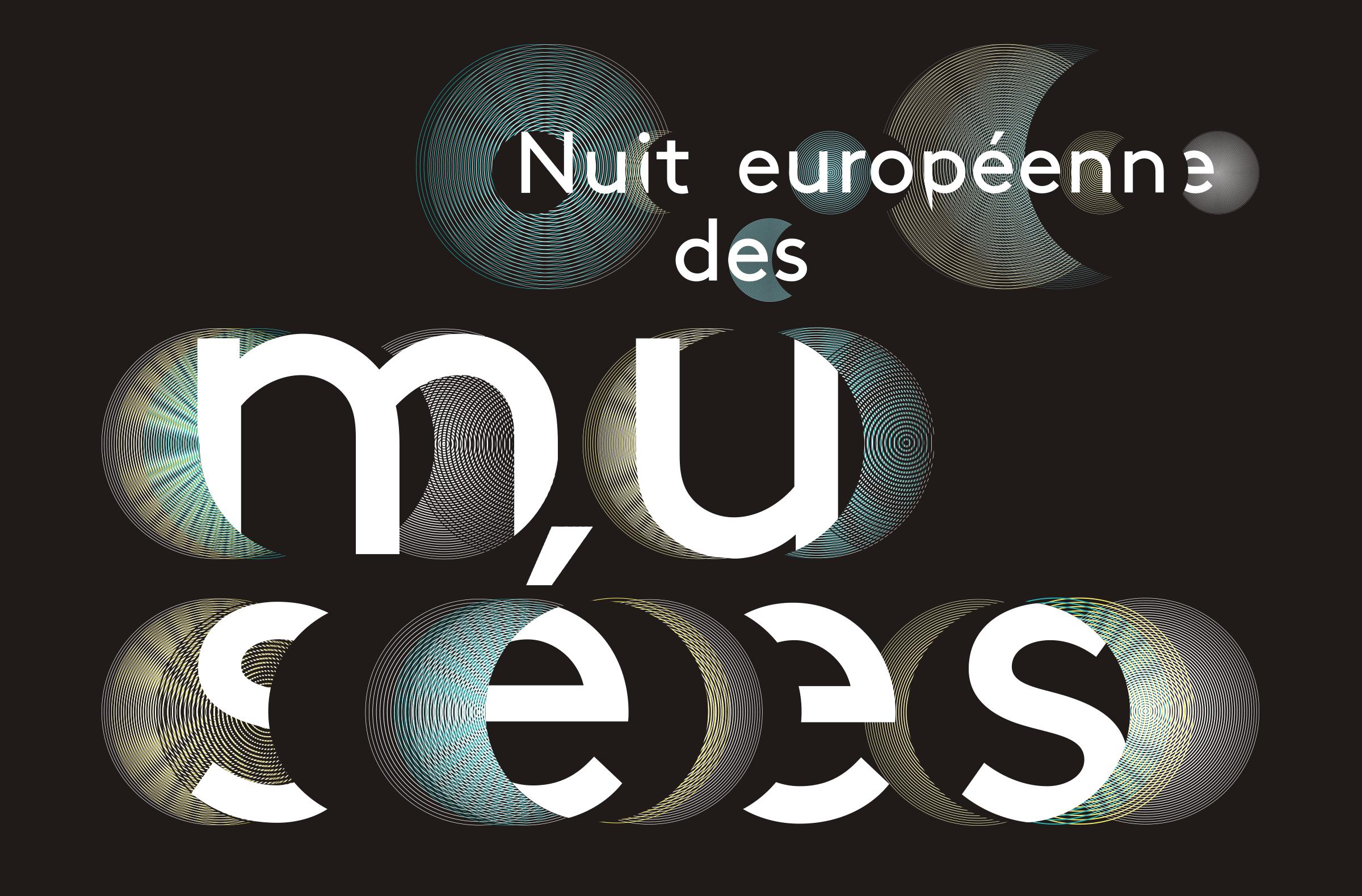 Nuit européennes des Musées - Samedi 17 mai 2014